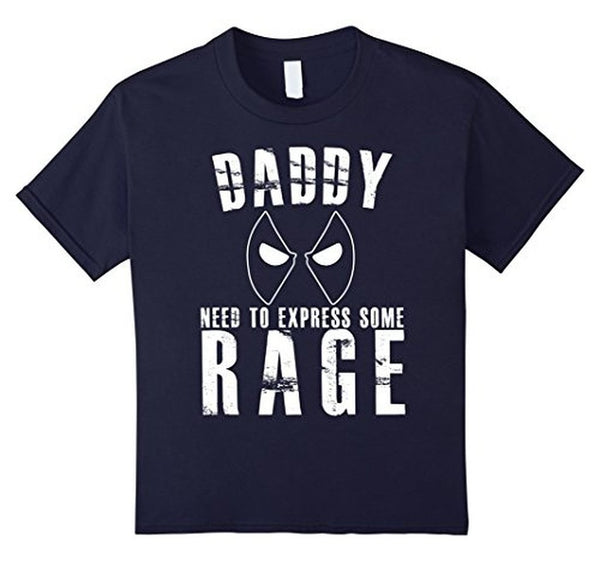 Daddy Needs To Express Some Rage Daddy father day gift TShirt-T-Shirt-BelDisegno-Navy-S-BelDisegno