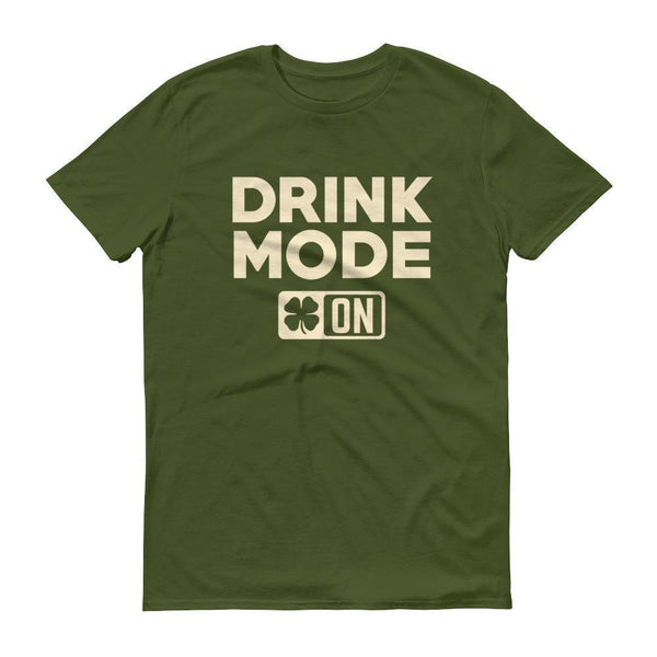 Drink Mode On Shirt Men's funny drinking shirt for st Patrick's day Cinco De Mayo Halloween City Green / 3XL T-Shirt BelDisegno