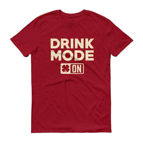 Drink Mode On Shirt Men's funny drinking shirt for st Patrick's day Cinco De Mayo Halloween Independence Red / 3XL T-Shirt BelDisegno