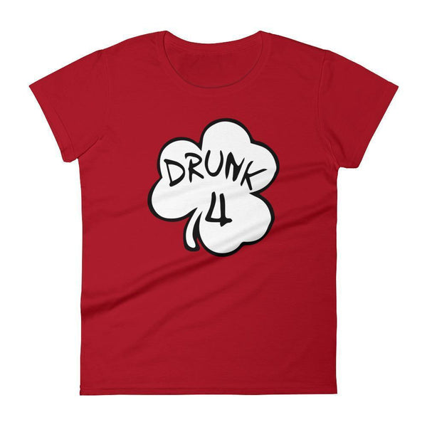 Drunk 4 TShirt Women's drinking shirt for St Patrick Day party Shamrock Shirt-T-Shirt-BelDisegno-Red-S-BelDisegno