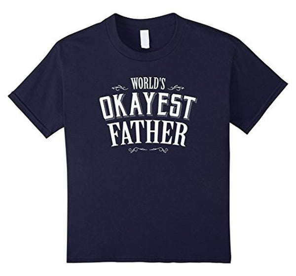 Funny World's Okayest Father T-shirt Navy / 3XL T-Shirt BelDisegno