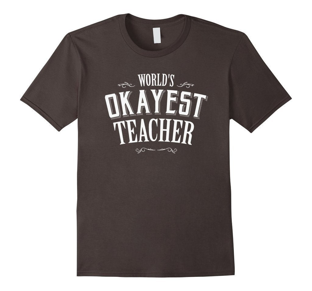Funny World's Okayest Teacher T-shirt Asphalt / 3XL T-Shirt BelDisegno