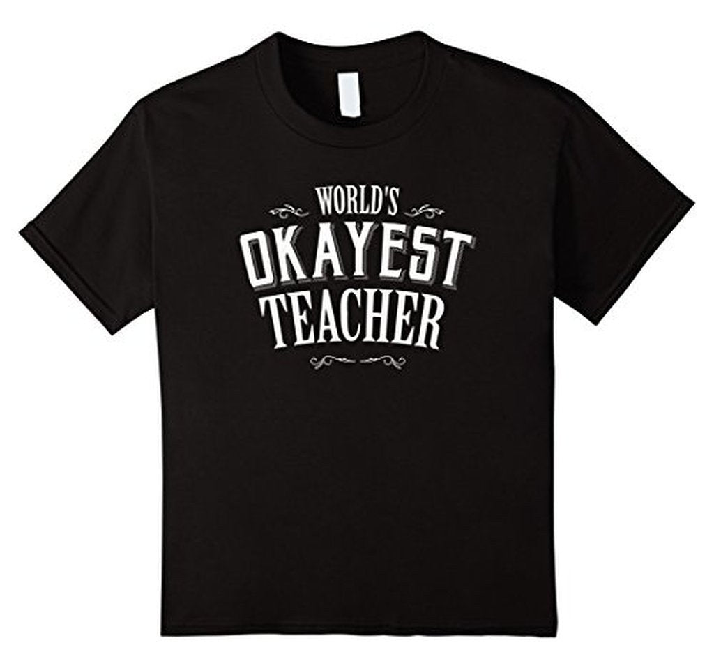 Funny World's Okayest Teacher T-shirt Black / 3XL T-Shirt BelDisegno