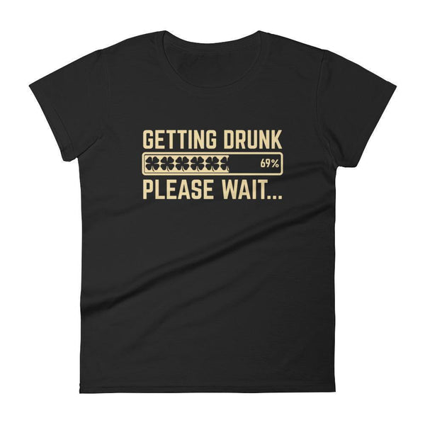 Getting Drunk Shirt Shamrocks Loading... please wait Women's Drinking shirt for St Patrick's day Black / 2XL T-Shirt BelDisegno