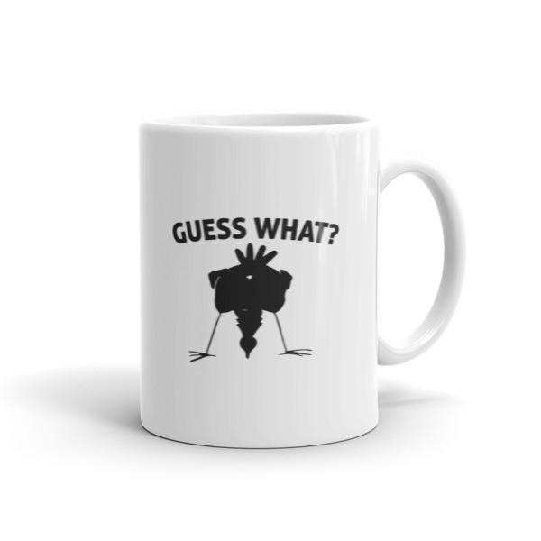 Guess What? Chicken Butt Graphic Coffee Mug 11oz Mug BelDisegno