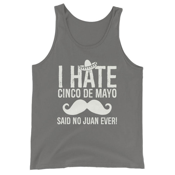 i hate cinco de mayo said no juan ever Tank Top Asphalt / 2XL Tank Top BelDisegno