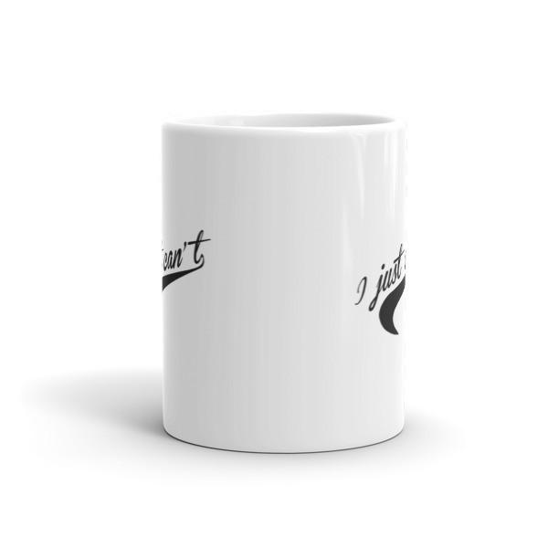 I Just Can't. Nice Parody distressed Tail graphic Coffee Mug  Mug BelDisegno