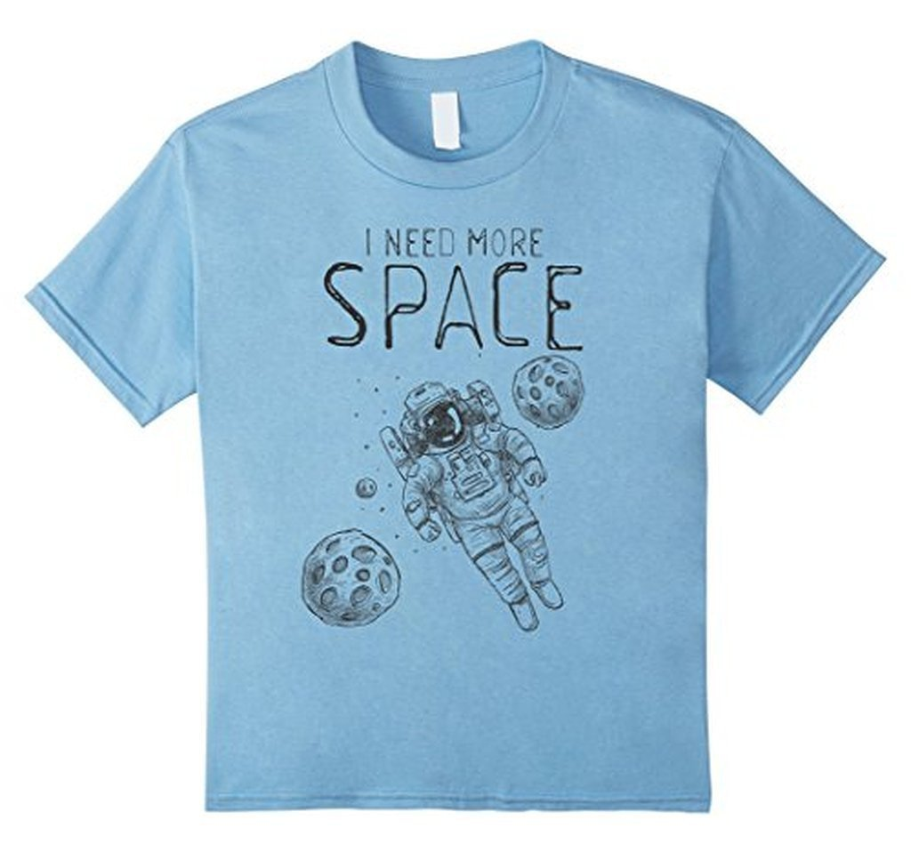 I Need More Space Funny saying t T-shirt Baby Blue / XL / Women T-Shirt BelDisegno
