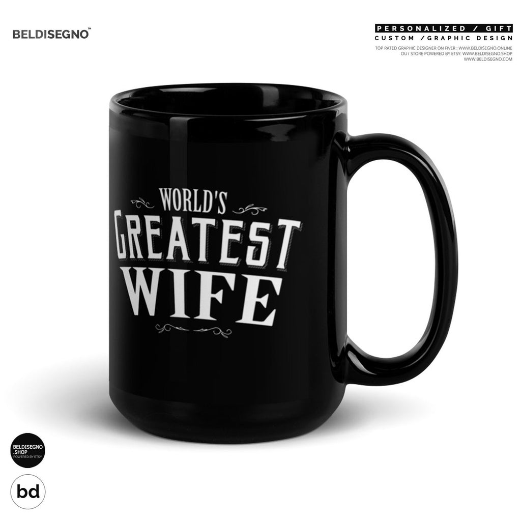 Gift for Wife Mug World's Greatest Wife Coffee Mug