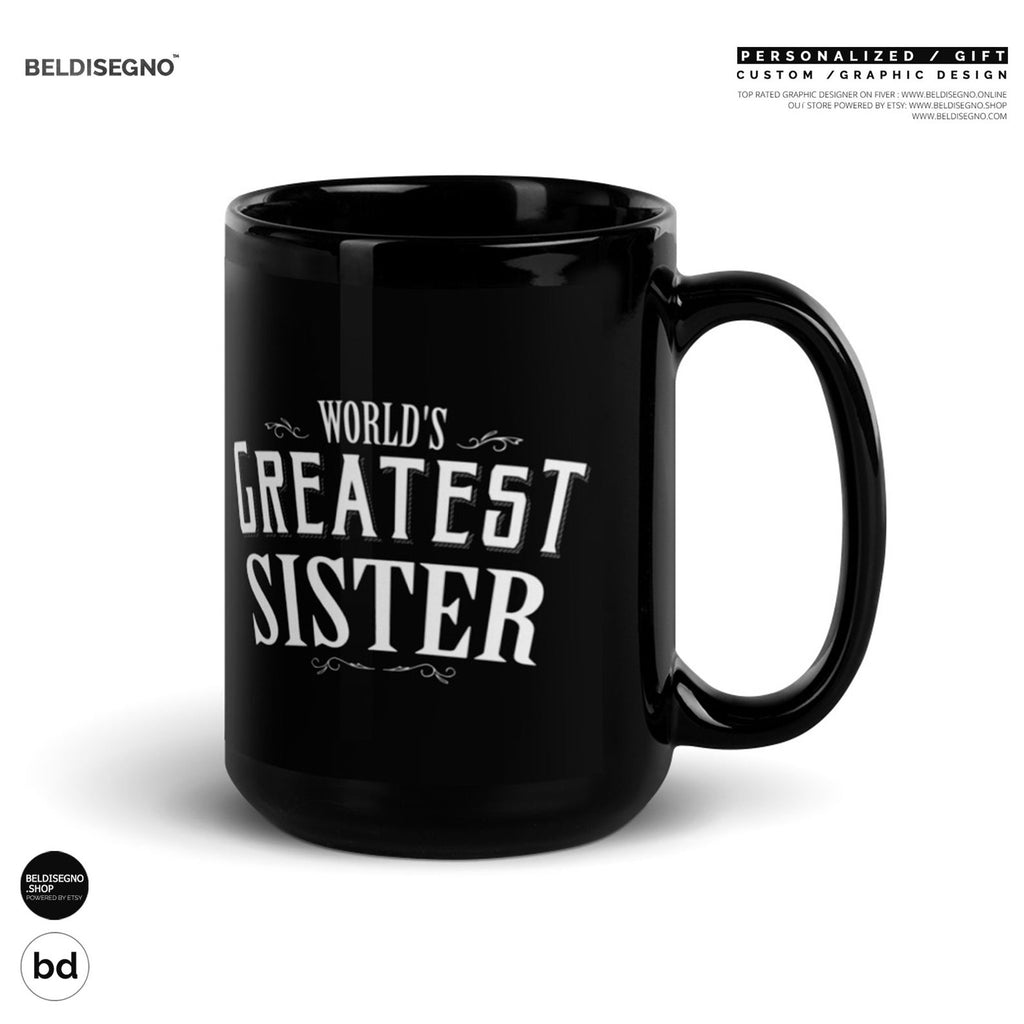 Gift for Sister Mug, World's Greatest Sister Coffee Mug