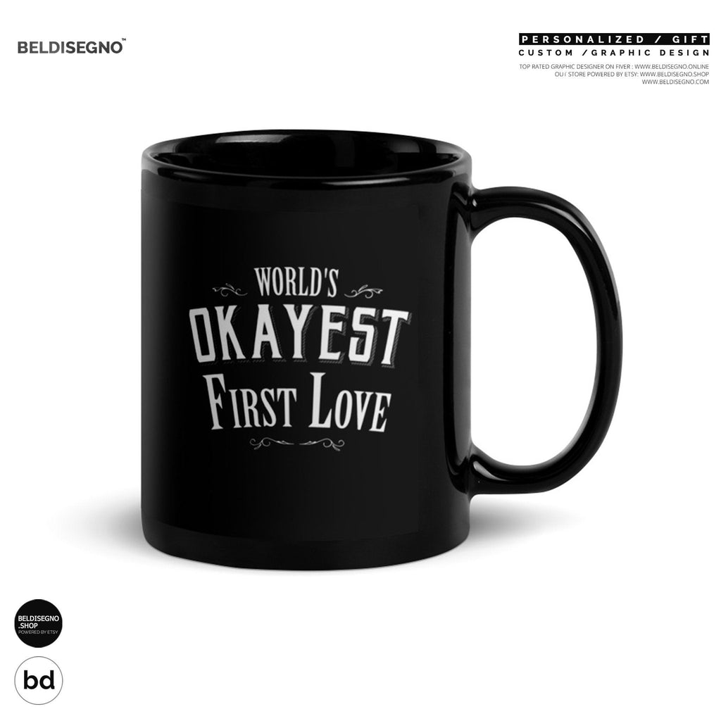 World's Okayest First Love Coffee Mug