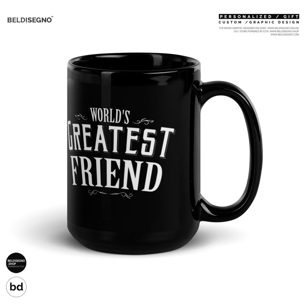 Gift for Friend Mug World's Greatest Friend Coffee Mug