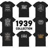 1939 Birthday Gift, Vintage Born in 1939 t-shirt for men, 81st Birthday, Made in 1939 T-shirt, 81 Year Old Birthday Shirt 1939 Collection