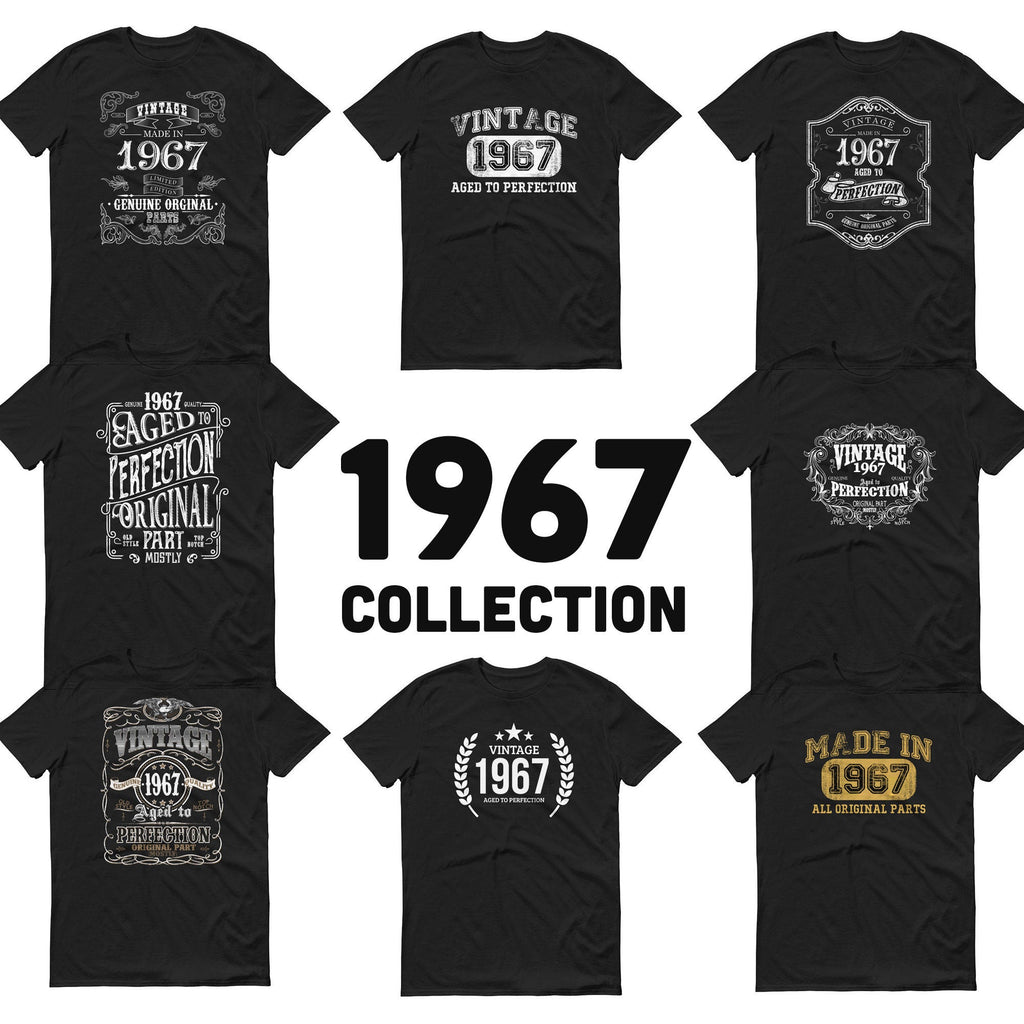 1967 Birthday Gift, Vintage Born in 1967 t-shirt, 53rd Birthday shirt, Made in 1967 T-shirt, 53 Year Old Birthday Shirt - 1967 Collection Size: S, M, L, XL, 2X, 3XDesign: #1, #2, #3, #4, #5, #6, #7, #8Color: Black