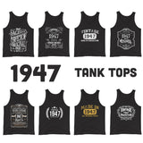 1947 Birthday Gift, Vintage Born in 1947 Tank tops for women men, 74th Birthday shirt for her him, Made in 1947 Tanks, 74 Year Old Birthday