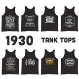 1930 Birthday Gift, Vintage Born in 1930 Unisex Tank tops for men women 90th Birthday for him her Made in 1930 Tanks 90 Year Old Birthday