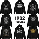 1932 Birthday Gift, Vintage Born in 1932 Hooded Sweatshirt for men women 88th Birthday hoodies for him her, Made in 1932 hoodie 88 Year Old Size: S, M, L, XL, 2X, 3X, 4X, 5XDesign: #1, #2, #3, #4, #5, #6, #7, #8Color: Black