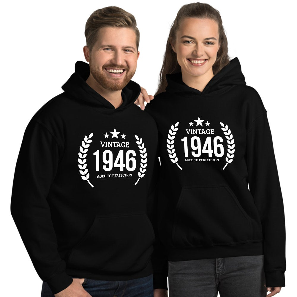 1946 Birthday Gift, Vintage Born in 1946 Hooded Sweatshirt for women men, 74th Birthday Hoodies for her him, Made in 1946 Hoodie 74 Year Old Size: SDesign: #6Color: Black