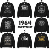 1964 Birthday Gift, Vintage Born in 1964 Sweatshirts for women men, 56th Birthday Made in 1964 Sweatshirt custom 56 Year Old Birthday Shirt