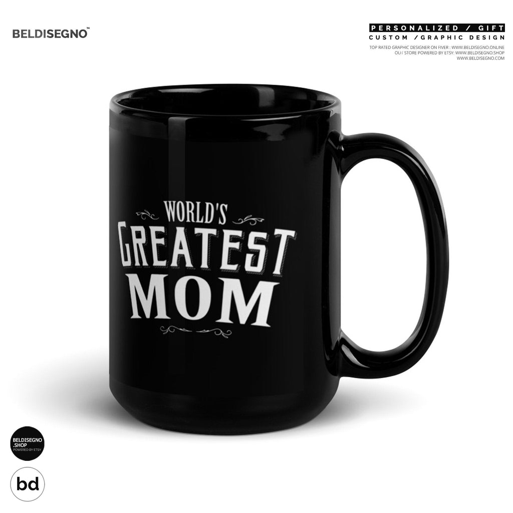 Gift for Mom Mug Mother's Day gift World's Greatest Mom Coffee Mug
