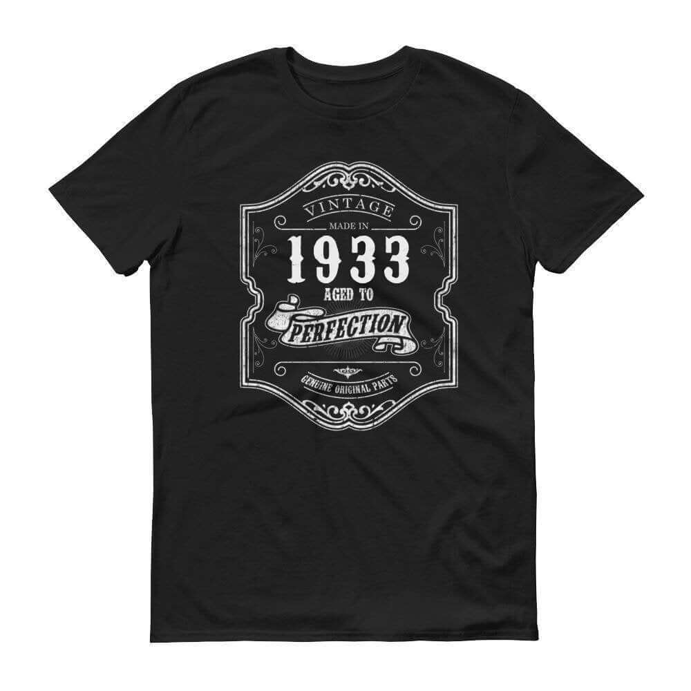 1933 Birthday Gift, Vintage Born in 1933 t-shirt for men, 87th Birthday, Made in 1933  T-shirt, 87 Year Old Birthday Shirt - 1933 Collection Size: SDesign: #5Color: Black
