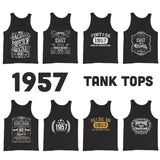 1957 Birthday Gift, Vintage Born in 1957 Tank tops for Women men, 63rd Birthday shirt for her him, Made in 1957 Tanks, 63 Year Old Birthday Size: XS, S, M, L, XL, 2XDesign: #1, #2, #3, #4, #5, #6, #7, #8Color: Black