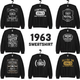 1963 Birthday Gift, Vintage Born in 1963 Sweatshirts for men women, 57th Birthday Made in 1963 Sweatshirt Custom 57 Year Old Birthday Shirt