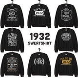 1932 Birthday Gift, Vintage Born in 1932 Sweatshirts 88th Birthday Made in 1932 Sweatshirt custom Birthday 88 Year Old