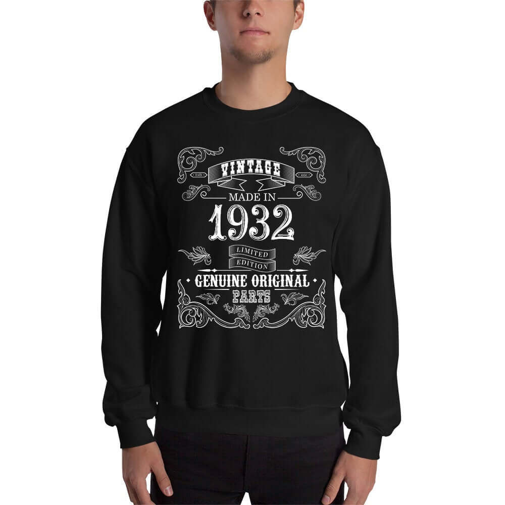 1932 Birthday Gift, Vintage Born in 1932 Sweatshirts 88th Birthday Made in 1932 Sweatshirt custom Birthday 88 Year Old Size: SDesign: #4Color: Black