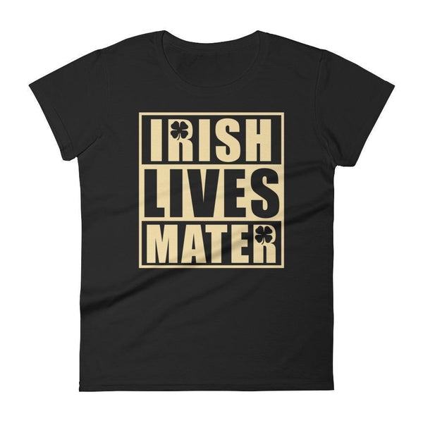 Irish Lives Matter Women's St Patrick Day Shamrock Shirt Black / 2XL T-Shirt BelDisegno