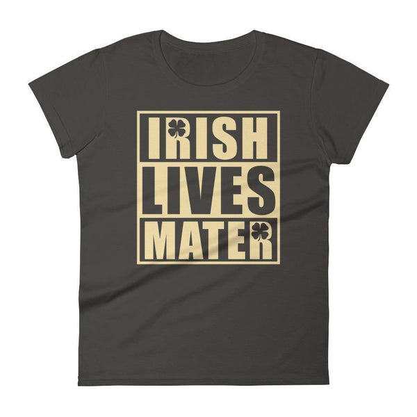 Irish Lives Matter Women's St Patrick Day Shamrock Shirt Smoke / 2XL T-Shirt BelDisegno