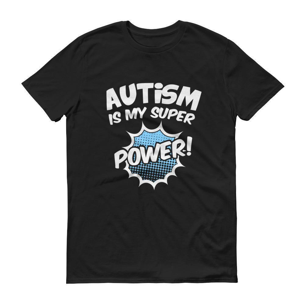 Autism Superpower Autism is my superpower Awareness T-shirt