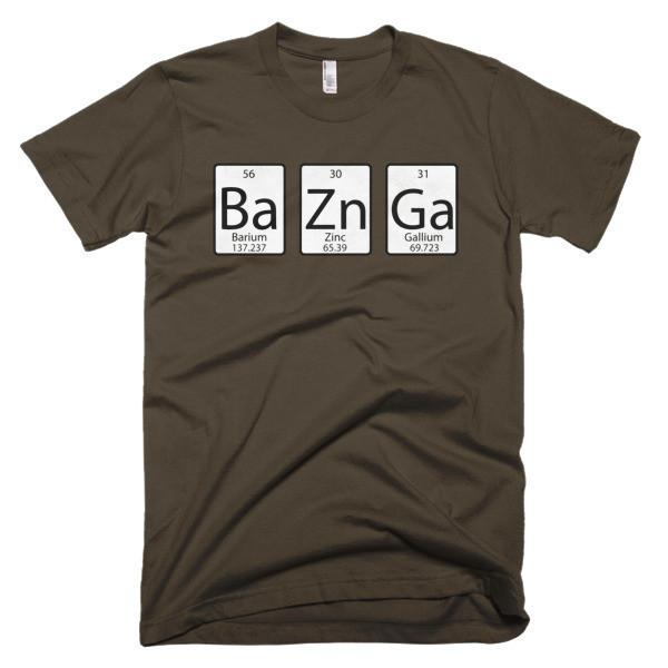 Ba Zn Ga Funny T-shirt Color: Black, Asphalt, Navy, Royal BlueSize: S, M, L, XL, 2XL, 3XL