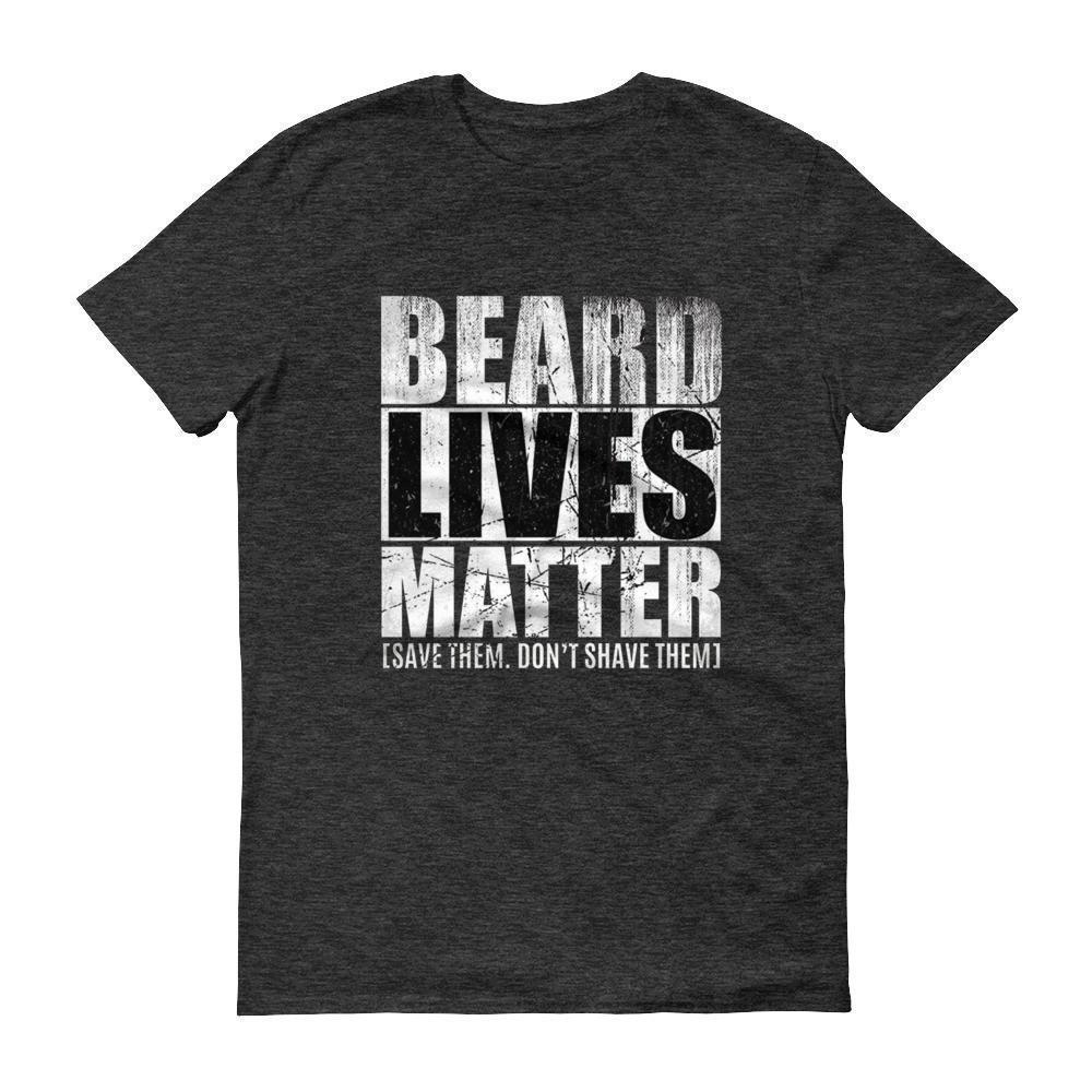 Beard Lives Matter T-shirt Beard growth shirt Color: Heather Dark GreySize: S
