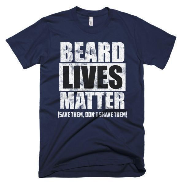 Beard Lives Matter T-shirt Beard shirts for Him