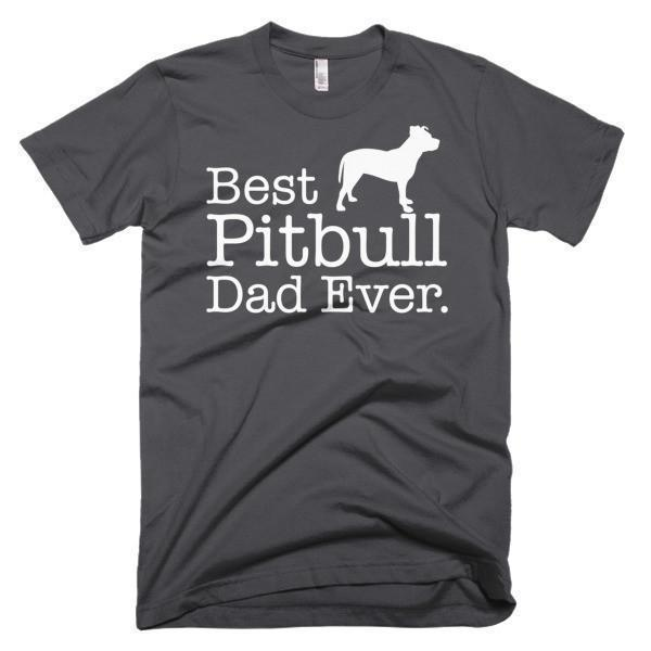 Best Pitbull Dad Ever Dog Lover Gift T-shirt
