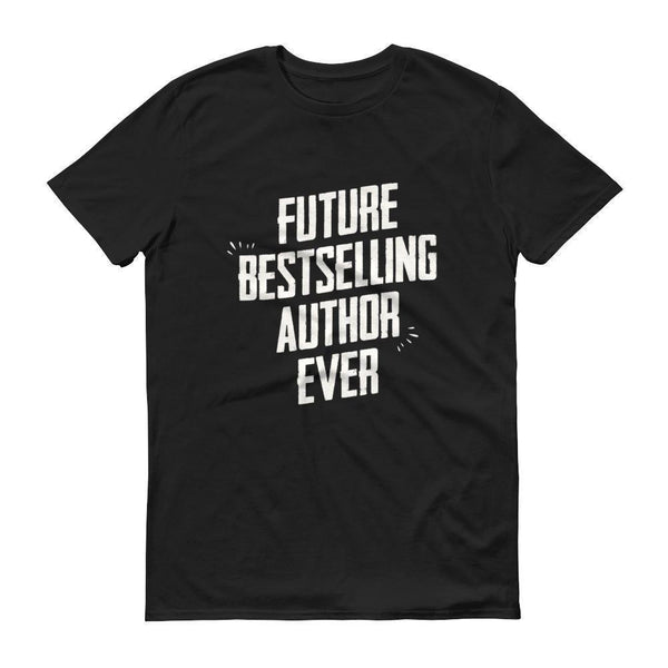 Men's Future Bestselling Author Ever tshirt Author gift-T-Shirt-BelDisegno-Black-S-BelDisegno