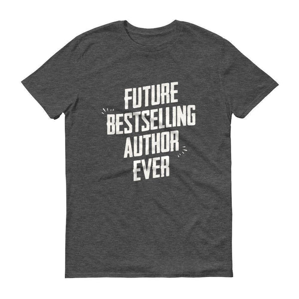 Men's Future Bestselling Author Ever tshirt Author gift-T-Shirt-BelDisegno-Heather Dark Grey-S-BelDisegno