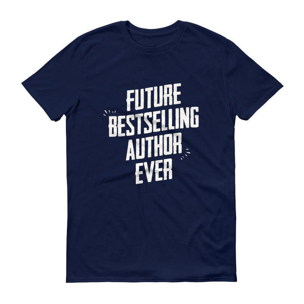 Men's Future Bestselling Author Ever tshirt Author gift-T-Shirt-BelDisegno-Navy-S-BelDisegno