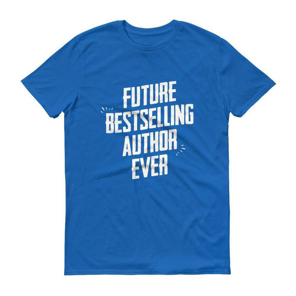 Men's Future Bestselling Author Ever tshirt Author gift-T-Shirt-BelDisegno-Royal Blue-S-BelDisegno