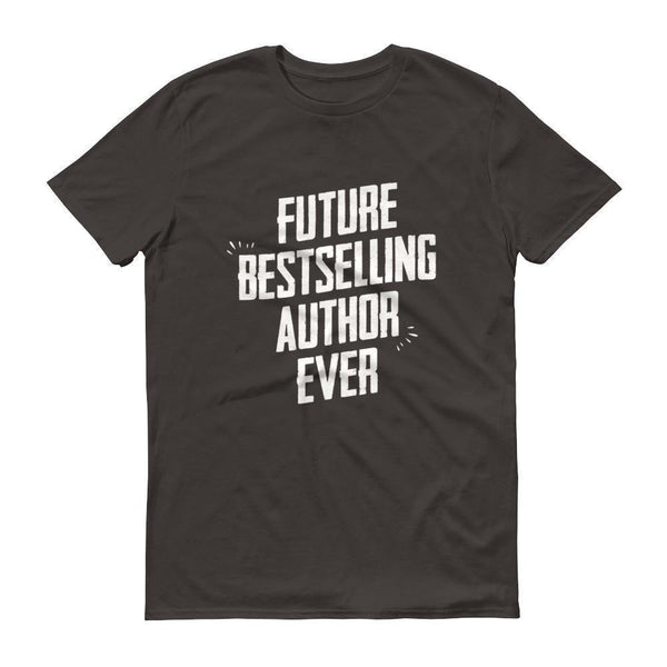 Men's Future Bestselling Author Ever tshirt Author gift-T-Shirt-BelDisegno-Smoke-S-BelDisegno