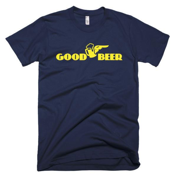 Good Beer instead of Good Year Funny T-shirt