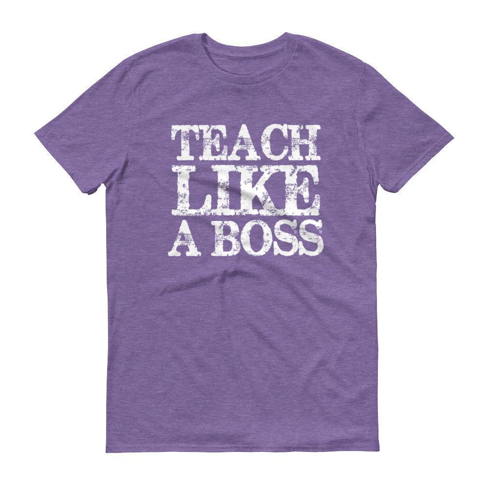 Men's Teach Like A boss tshirt Funny back to school gift for teachers-T-Shirt-MaryLaax-Heather Purple-S-BelDisegno