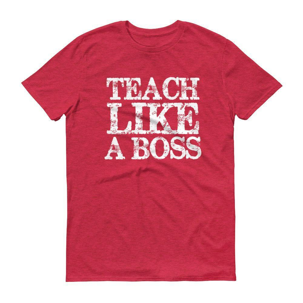 Men's Teach Like A boss tshirt Funny back to school gift for teachers-T-Shirt-MaryLaax-Heather Red-S-BelDisegno