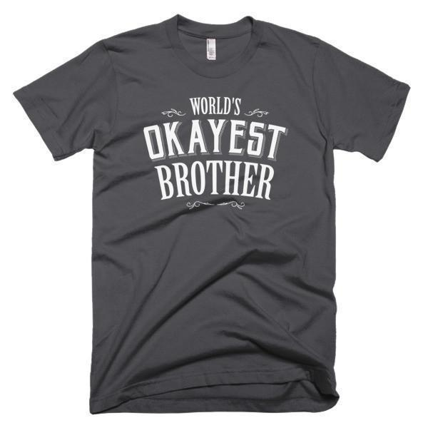 World's Okayest Brother gift T-shirt