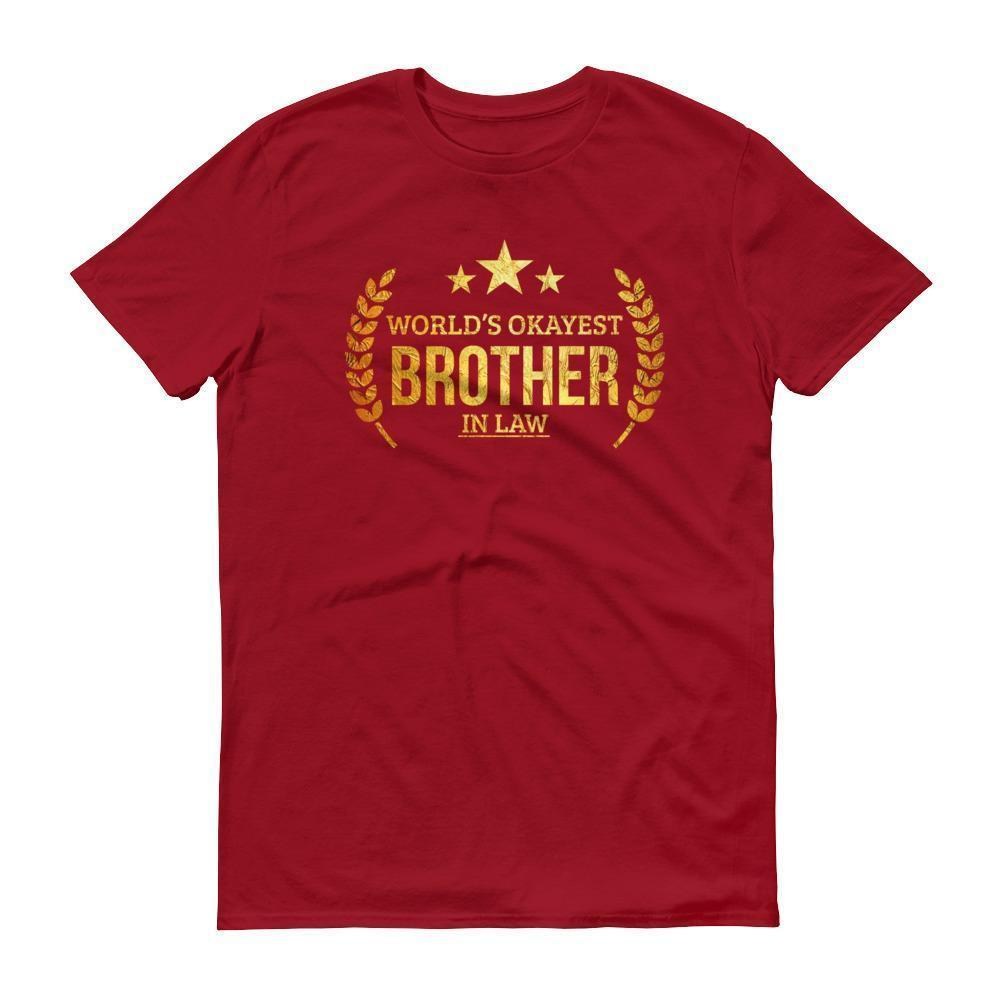 Worlds Okayest Brother In Law Tshirt Funny Gifts For