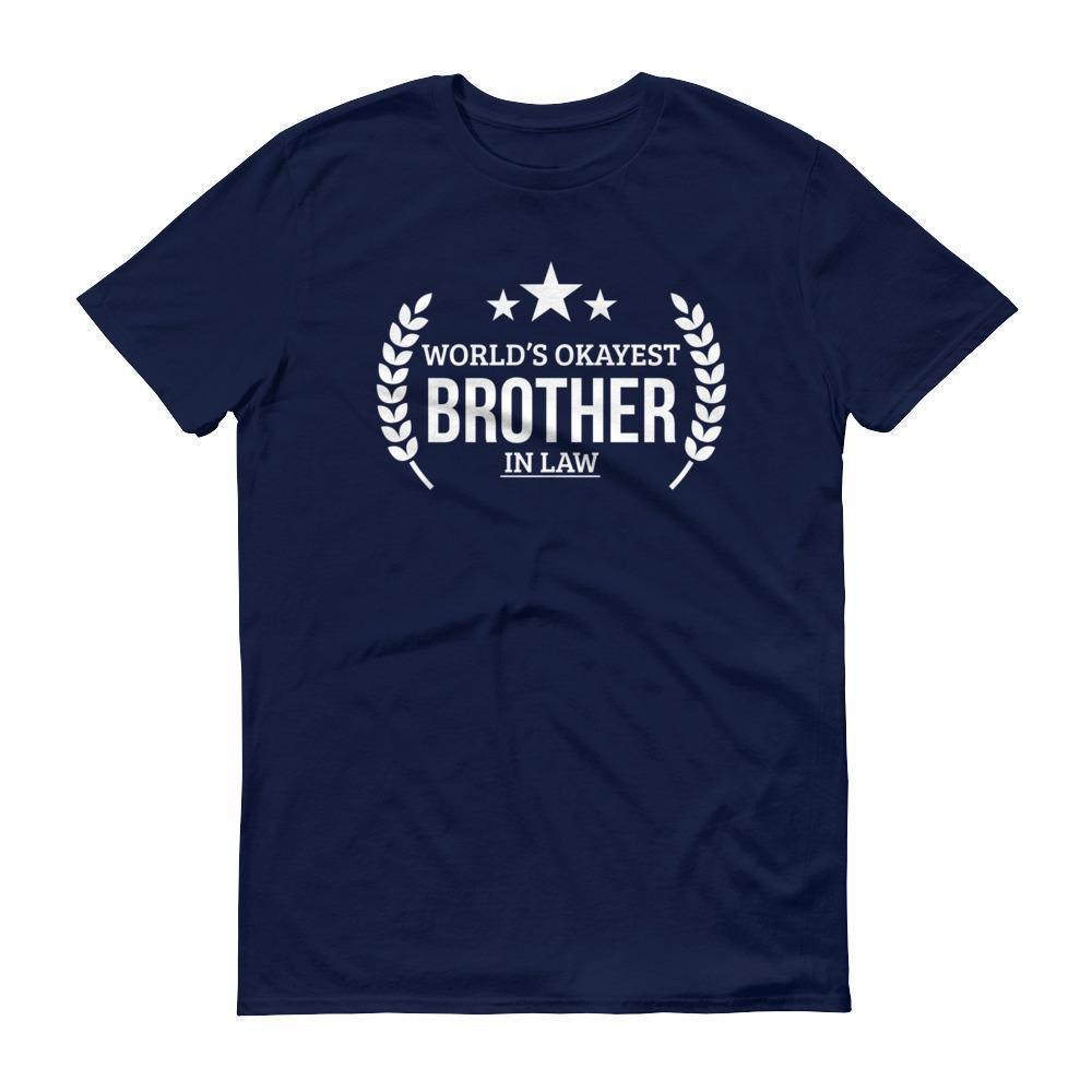 World S Okayest Brother In Law Tshirt Gift Ideas For Brother In Law Birthday Beldisegno