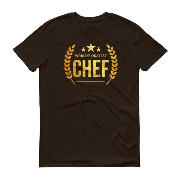 Men's World's Okayest Chef tshirt gifts for professional chefs-T-Shirt-BelDisegno-Chocolate-S-BelDisegno