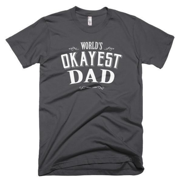 Men's World's Okayest Dad Father's day gift TShirt-T-Shirt-BelDisegno-Asphalt-S-Men-BelDisegno
