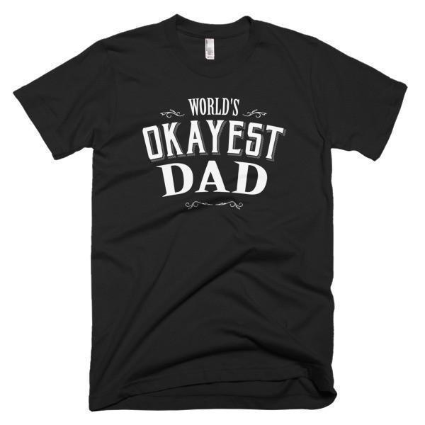 Men's World's Okayest Dad Father's day gift TShirt-T-Shirt-BelDisegno-Black-S-Men-BelDisegno